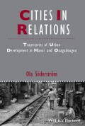 Cities in Relations: Trajectories of Urban Development in Hanoi and Ouagadougou