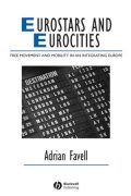 Eurostars and Eurocities: Free Movement and Mobility in an Integrating Europe